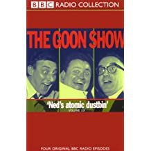 The Goon Show, Volume 19: Ned's Atomic Dustbin