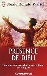 Présence de Dieu : Une sagesse extraordinaire nous entoure et nous guide