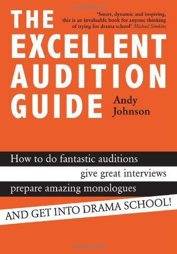 The Excellent Audition Guide by Andy Johnson (2014-08-05)