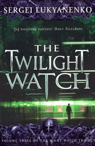 The Twilight Watch: (Night Watch 3) (Night Watch Trilogy) (English Edition) (3 Watch Halloween)