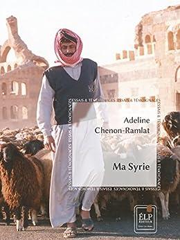 Ma Syrie par [Chenon-Ramlat, Adeline]