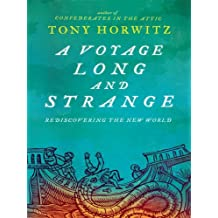 A Voyage Long and Strange: Rediscovering the New World by Tony Horwitz (2009-04-27)