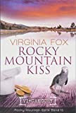 Rocky Mountain Kiss (Rocky Mountain Serie - Band 15) -
