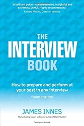 The Interview Book:How to prepare and perform at your best in any interview