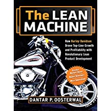 The Lean Machine: How Harley-Davidson Drove Top-Line Growth and Profitability with Revolutionary Lean Product Development (English Edition)