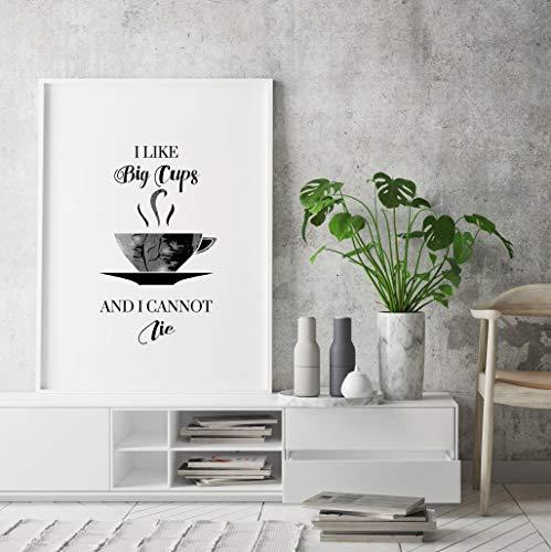 Ich mag große Tassen und ich kann nicht liegen, Big Cups Print, Poster, Zeichen, Getränke Wandkunst, Coffee Shop Dekor, Cafe Wandkunst, Essen Wandkunst, Bäckerei Wandkunst -