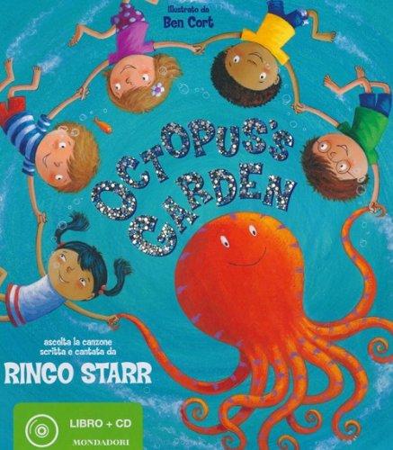 Octopus's Garden. Ediz. illustrata. Con CD Audio