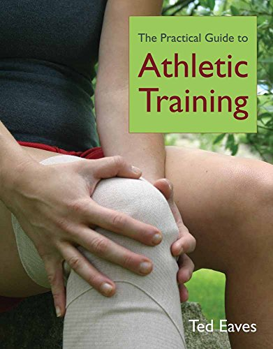 Practical Guide to Athletic Training