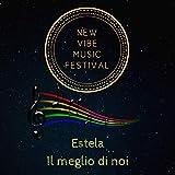Il meglio di noi (New vibe music festival)