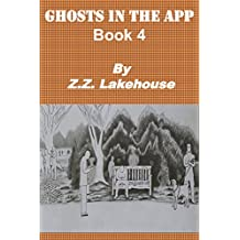 Ghosts in the App: Book 4 (English Edition)