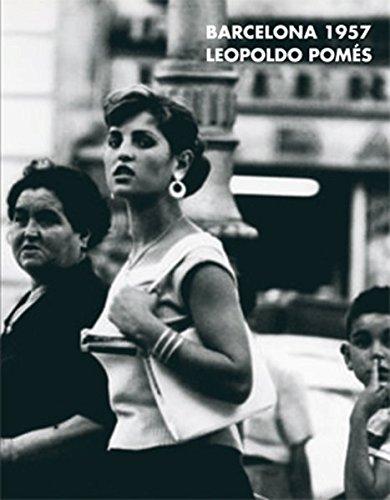 Barcelona 1957 (Libros de Autor) por Leopoldo Pomés