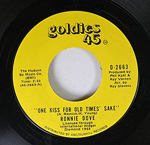 Ronnie Dove 45 RPM ONE KISS FOR OLD TIMES' SAKE / NO GREATER LOVE