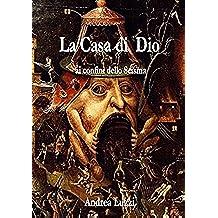 La Casa di Dio (Italian Edition)