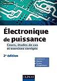 Electronique De Puissance Best Deals - Électronique de puissance : Cours, études de cas et exercices corrigés