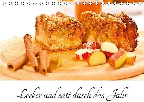 lecker-und-satt-durch-das-jahr-tischkalender-2017-din-a5-quer-suesse-leckereien-nudelgerichte-und-he