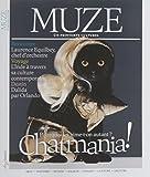 Muze, N° 87, avril-mai-juin 2017 : Chatmania ! Pourquoi les aime-t-on autant ?