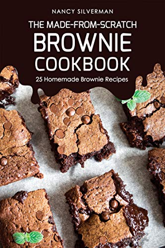 h Brownie Cookbook: 25 Homemade Brownie Recipes (English Edition) ()