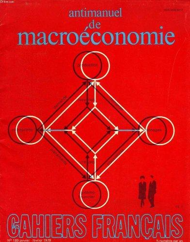 Antimanuel de macroeconomie - cahiers francais - n...