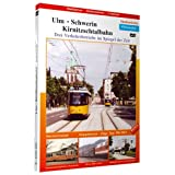Ulm - Schwerin - Kirnitzschtalbahn [Alemania] [DVD]