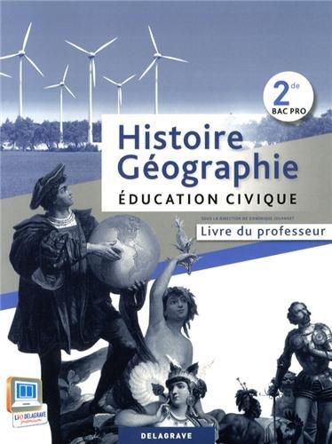 Histoire-Géographie Education civique 2e Bac Pro : Livre du professeur