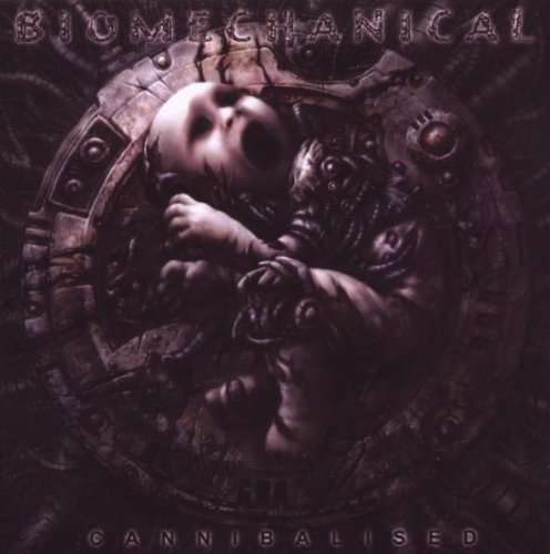 Cannibalised by Biomechanical (2008-02-10)