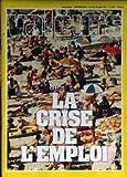 Telecharger Livres VALEURS ACTUELLES No 2120 du 18 07 1977 LA CRISE DE L EMPLOI AGRICULTURE CADRES LES DEUX CHINES DE CARTER ALBANIE YOUGOSLAVIE LE MILLIARD DES EMIGRES M VETTER CROIX ROUGE ET DROIT HUMANITAIRE (PDF,EPUB,MOBI) gratuits en Francaise