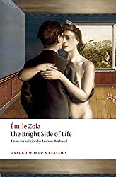 The Bright Side of Life (Oxford World's Classics)