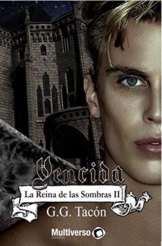 Vencida (La Reina de las Sombras nº 2) por G.G. Tacón