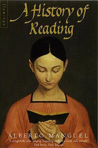 A History of Reading por Alberto Manguel
