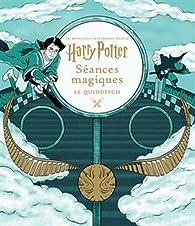 J.K. Rowling's Wizarding World, tome 3 : Le Quidditch par Gallimard Jeunesse