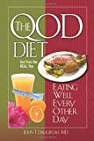 The Qod Diet: Eating Well Every Other Day