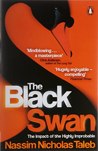 The Black Swan: The Impact of the Highly Improbable por Nassim Nicholas Taleb
