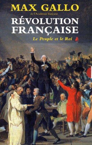 Révolution française, coffret en 2 tomes : Le Peuple et le Roi ; Aux armes, citoyens ! par Max Gallo