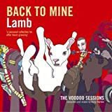 Songtexte von Lamb - Back to Mine: Lamb (The Voodoo Sessions)