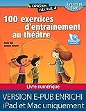 100 exercices d'entraînement au théâtre...