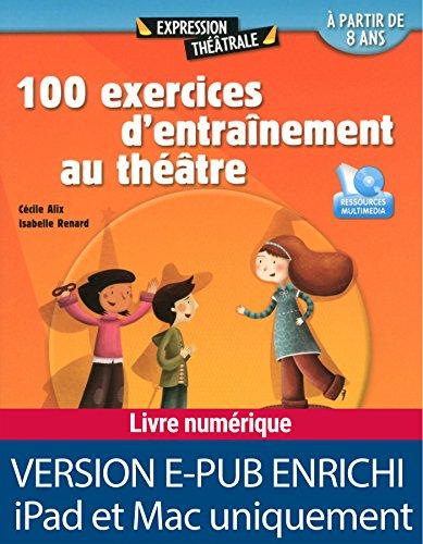 100 exercices d'entraînement au théâtre