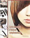 Corte del cabello y técnicas complementarias