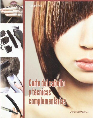 Corte del cabello y técnicas complementarias por ELVIRA REAL MARTINEZ