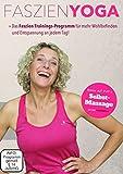 Faszien-Yoga DVD: Für mehr Beweglichkeit und ein straffes Bindegewebe. Inkl. Selbstmassage und Faszientraining mit Bällen und der Faszien-Rolle | für Anfänger | 2 DVD´s