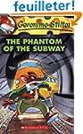 Geronimo Stilton #13: The Phantom of...