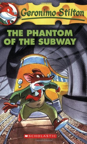 Phantom of the Subway (Geronimo Stilton)