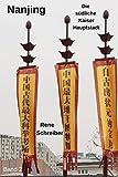 Nanjing: Die südliche Kaiser-Hauptstadt (Einblicke ins urbane China, Band 2) -