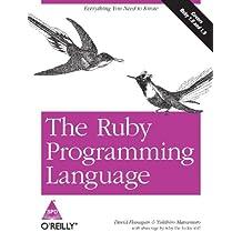 The Ruby Programming Language [Paperback] [Jan 01, 2008] Yukihiro Matsumoto