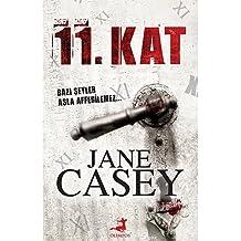 11. Kat: Bazı Şeyler Asla Affedilemez...
