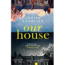 Our House: The Sunday Times bestseller everyone's talking about