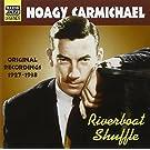 Riverboat Shuffle - Original Recordings 1927-38