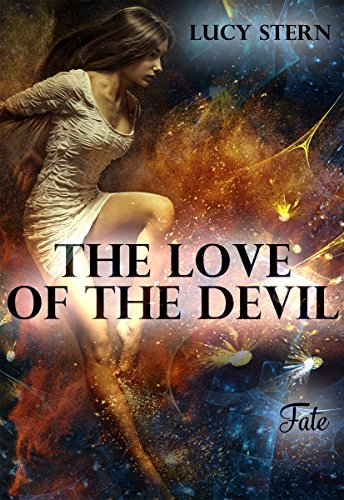 The Love of the Devil: Fate (Devil-Reihe 4) von [Stern, Lucy]