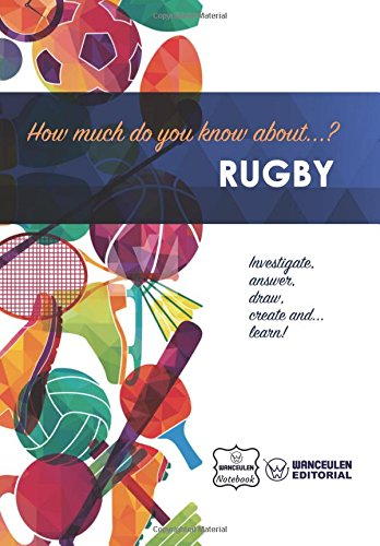 How much do you know about... Rugby por Wanceulen Notebook