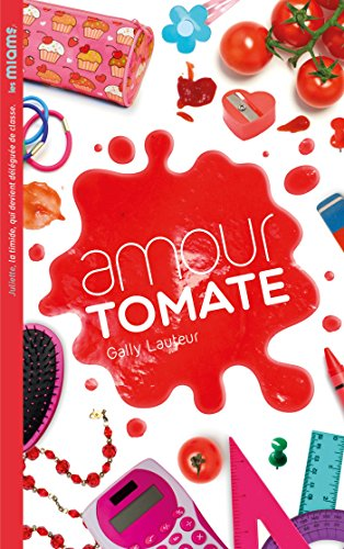 Les miams : Amour tomate
