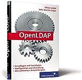 OpenLDAP: Schemata, Services, Tools, SSL, TLS, ACLs, Samba, Kerberos ... (Galileo Computing)